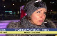 SENEC.TV – OTVORENIE VIANOCNYCH TRHOV