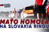SENEC.TV – MAŤO HOMOLA NA SLOVAKIA RINGU