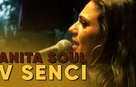SENEC.TV – ANITA SOUL V SENCI