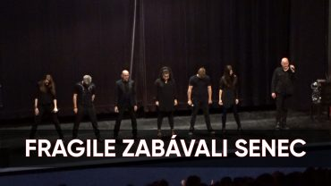 FRAGILE ZABAVALI SENEC