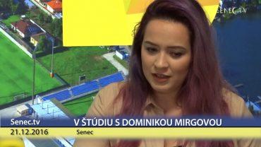 SENEC.TV – ROZHOVOR S DOMINIKOU MIRGOVOU