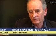 SENEC.TV – VIANOČNÝ PRÍHOVOR KAROLA KVÁLA