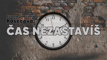 CAS NEZASTAVIS