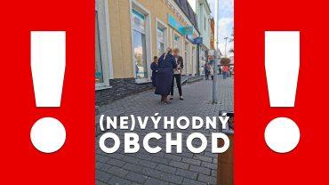 NEVYHODNY OBCHOD